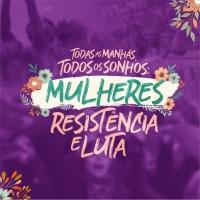 TODAS AS MANHÃS, TODOS OS SONHOS: Tese ao Encontro de Mulheres PSOL